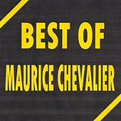 Best of Maurice Chevalier de Maurice Chevalier