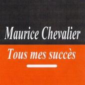 Tous mes succès - Maurice Chevalier de Maurice Chevalier