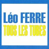 Tous les tubes de Leo Ferre