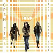 Open Fire (Live In Basel 1972) by Toad