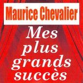 Mes plus grands succès de Maurice Chevalier