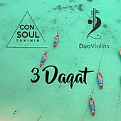 3 Daqat by Consoul Trainin