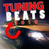 Tuning Beats 2010 von Various Artists
