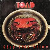 Stop This Crime by Toad