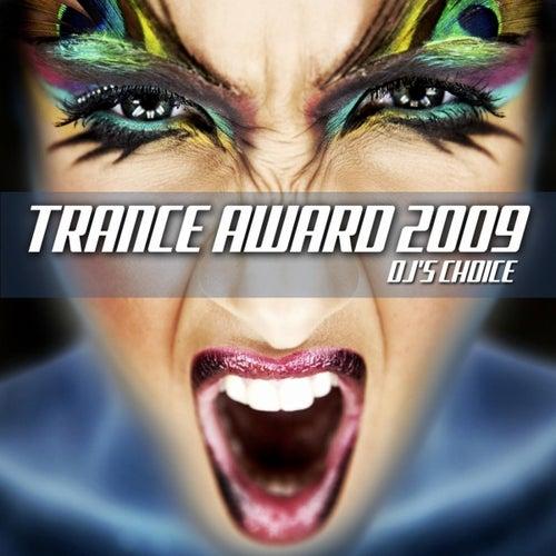 Trance Award 2009 - DJ's Choice by Various Artists