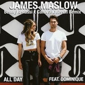 All Day (Benny Benassi x Canova x Reech Remix) [feat. Dominique] de James Maslow