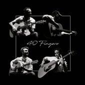 40 Fingers by 40 Fingers