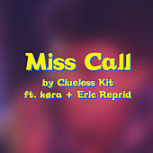 Miss Call by Clueless Kit