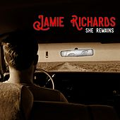 She Remains (Radio Edit) by Jamie Richards