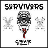 Survivors by Canvas