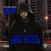 Mind of a Recovering Drug Dealer von Gritter Griff