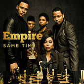 Same Time (feat. Jussie Smollett & Yazz) von Empire Cast