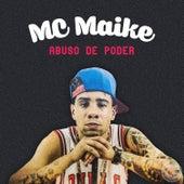 Abuso de Poder de Mc Maike