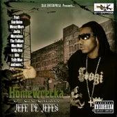 Dlk Enterprise Presents: Jefe De Jefes by Homewrecka