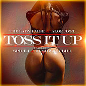 Toss It UP by The Lady Paige
