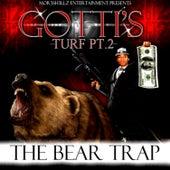 Gotti's Turf Pt. 2: The Bear Trap by Twain Gotti