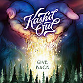 Give Back by Kash'd Out