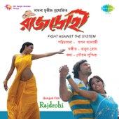 Rajdrohi (Original Motion Picture Soundtrack) by Various Artists