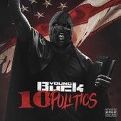 10 Politics von Young Buck