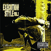 Execution Style Vol. 1 Shots Fired by Javie Lopez
