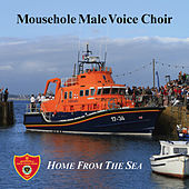 Home from the Sea de The Mousehole Male Voice Choir