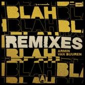 Blah Blah Blah (Remixes) de Armin Van Buuren