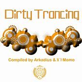 Dirty Trancing, Vol. 1 by Various Artists