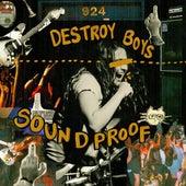 Soundproof de Destroy Boys