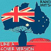 Like a Cover Version (Radio Hits) by Various Artists