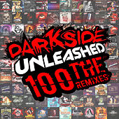 Darkside Unleashed 100: The Remixes - EP de Various Artists