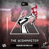 Hardcore Nothing Else! de The Wishmaster