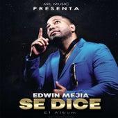 Se Dice by Edwin Mejia