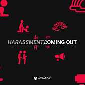 Harassment / Coming Out by Aviator