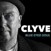 Blue Eyed Soul by Clyve