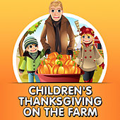 Children's Thanksgiving on the Farm de Various Artists