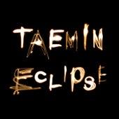 Eclipse von Taemin