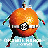 1st Contact de Orange Range