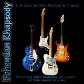 Bohemian Rhapsody (feat. Loki Alohikea & Mike Leavitt) by Matt Mylroie