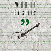Word! by Silas