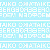 Taiko Serge Poem von Blood Music