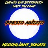 Moonlight Sonata Presto Agitato by Matt Falcone