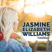 Good Days by Jasmine Elizabeth Williams