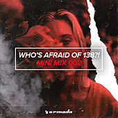 Who's Afraid Of 138?! (Mini Mix 002) - Armada Music by Various Artists