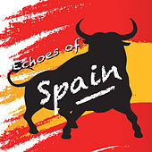Echoes of Spain by Various Artists