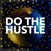Do the Hustle by Various Artists