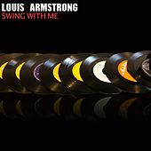 Swing with Me by Louis Armstrong