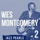 Wes Montgomery, Jazz Pearls 2 von Wes Montgomery