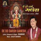 De Do Darsh Ganesh by Shankar