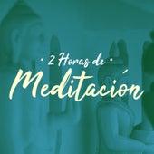 2 Horas de Meditación - Música de Fondo Relajante para Meditar Profundamente by Soothing Sounds