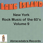 Long Island NY Rock Music of the 60's, Volume # 9 by Sonny Bottari